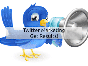 Twitter Marketing - Get Results