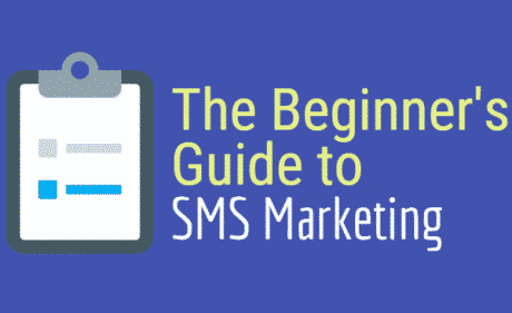 The Beginner Guide to SMS Marketing