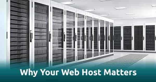 Why Your Web Host Matters