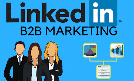 How LinkedIn Can Improve Your B2B Marketing Strategy