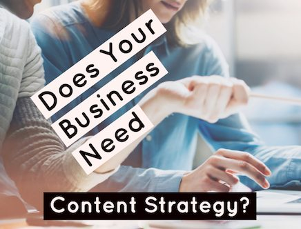 4 Simple Reasons Why You Need a Digital Content Strategy